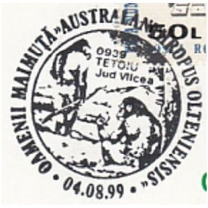 AUSTRALANTHROPUS OLTENIESIS on commemorative postmarks of Romania 1999