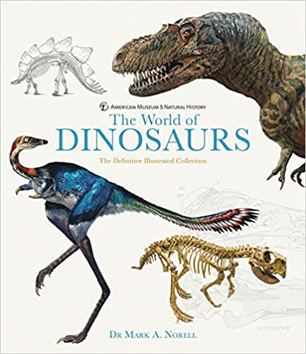 The World of Dinosaurs: The Ultimate Photographic Reference Book